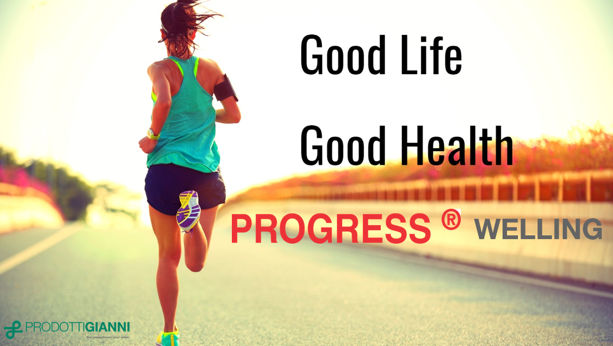 Good Life - Good Health : PROGRESS® WELLING